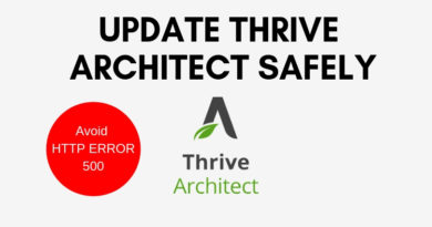 How to update Thrive Architect Safely and avoid HTTP Error 500