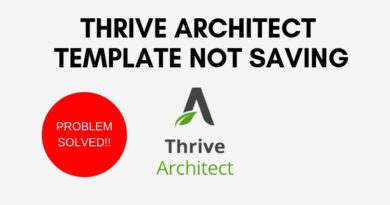 Problem Solved: Thrive Architect template not saving