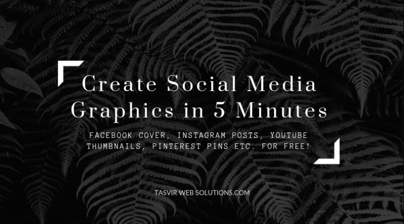 Create Social Media Graphics in 5 Minutes