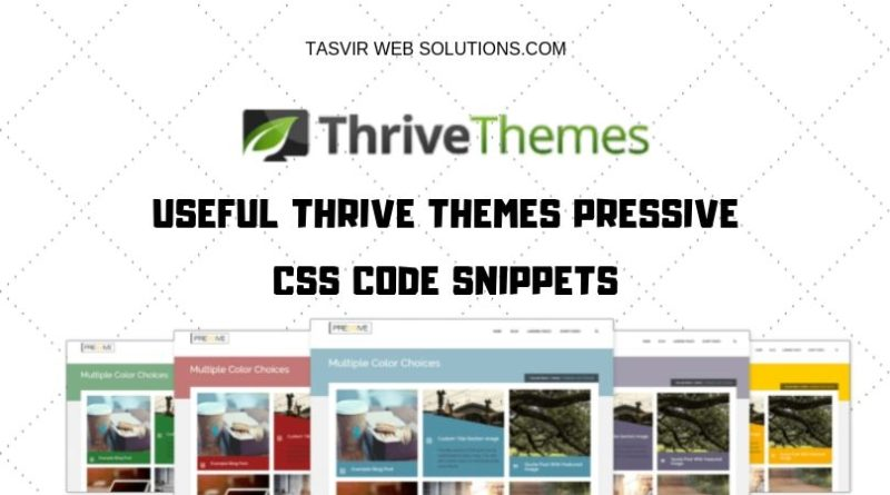 useful thrive themes pressive code snippets