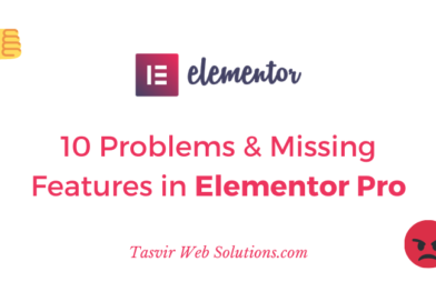 10 problems or missing features in elementor pro